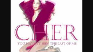 Cher - You Haven