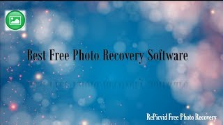 Best Free Photo Recovery Software | RePicvid Review