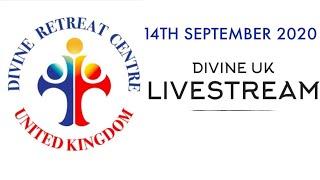 (LIVE) Healing Service, Holy Mass And Eucharistic Adoration (14 Sept 2020) Divine Retreat Centre UK