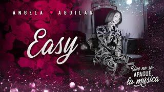 Ángela Aguilar - Easy Ft. Jesus Molina