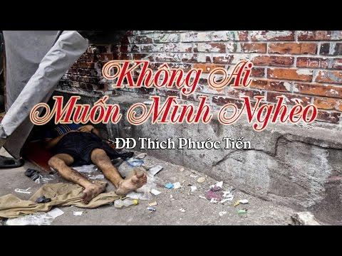 Không Ai Muốn Mình Nghèo - Thích Phước Tiến(19-12-2012)