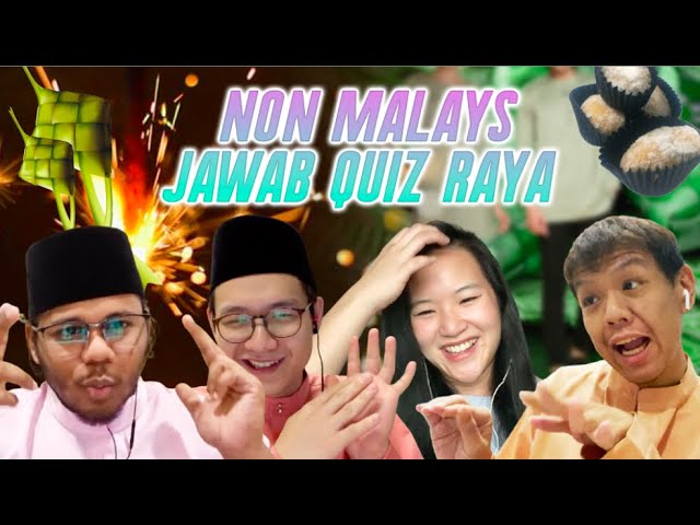 [CHALLENGE] Non Malays Jawab Quiz Raya!