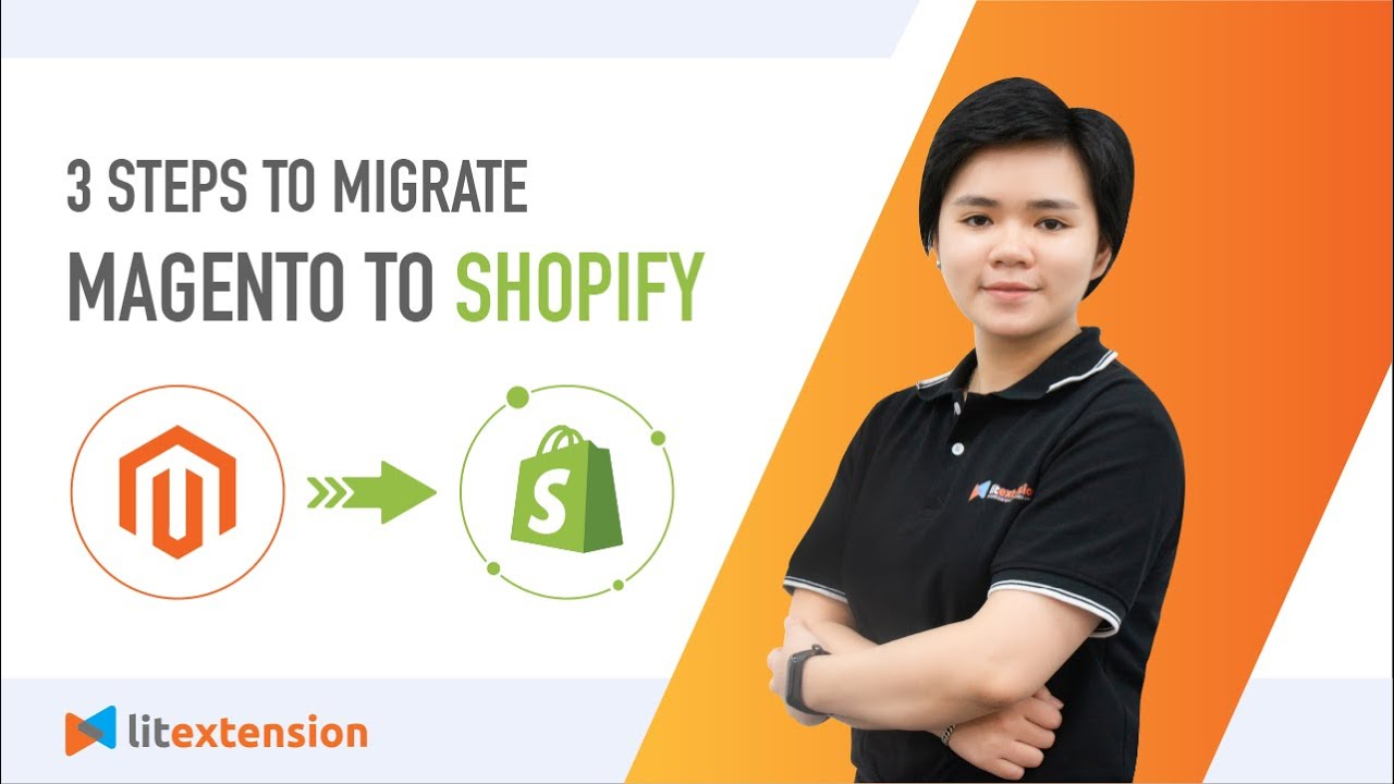 Magento to Shopify Migration | LitExtension