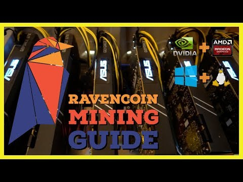 How To Mine Ravencoin | Ultimate Mining Guide | Windows | Linux | Nvidia | AMD