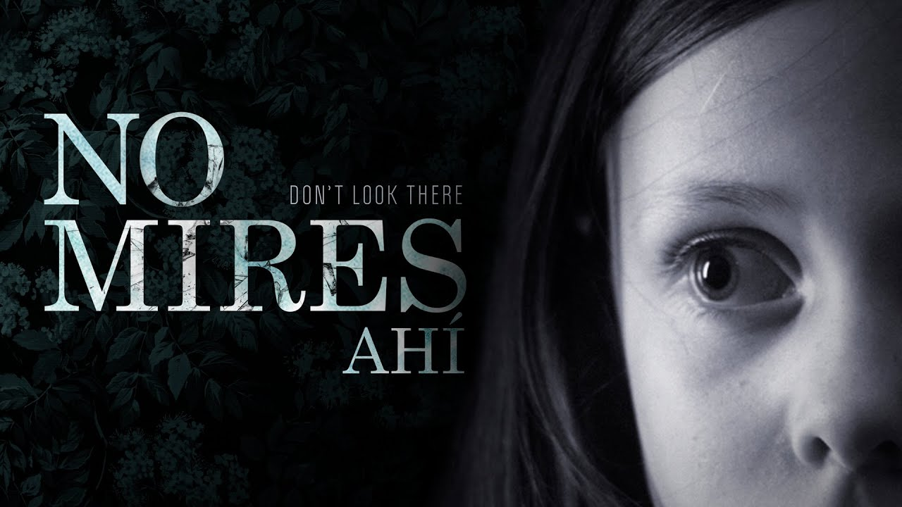 no mires ah237 dont look there cortometraje horror