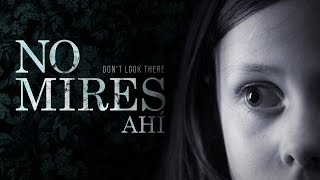Repeat youtube video No mires ahí / Don't look there - Cortometraje (Horror short film)