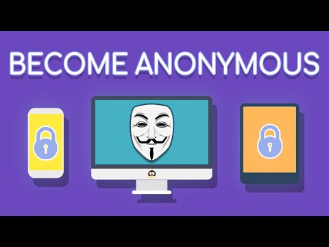 Become Anonymous: The Ultimate Guide To Privacy, Security, & Anonymity 2020