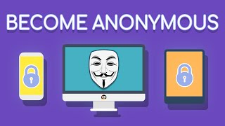 Become Anonymous: The Ultimate Guide To Privacy, Security, & Anonymity