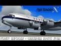 FLIGHT REPLICAS - CANADAIR NORTH STAR ( Model Details FSX HD )
