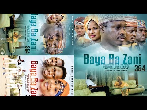 Download BAYA BA ZANI 3&4 LATEST HAUSA FILM 2019 WITH ENGLISH SUBTITLE
