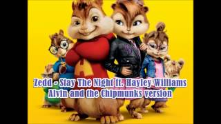 Video Zedd - Stay The Night ft. Hayley Williams Alvin and the Chipmunks version download MP3, 3GP, MP4, WEBM, AVI, FLV Maret 2018