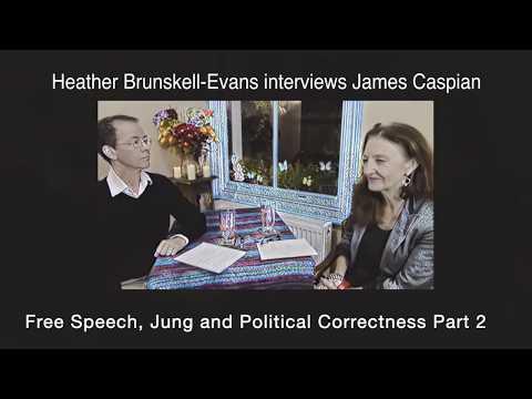 James Caspian on Free Speech Jung and Political Correctness Part 2