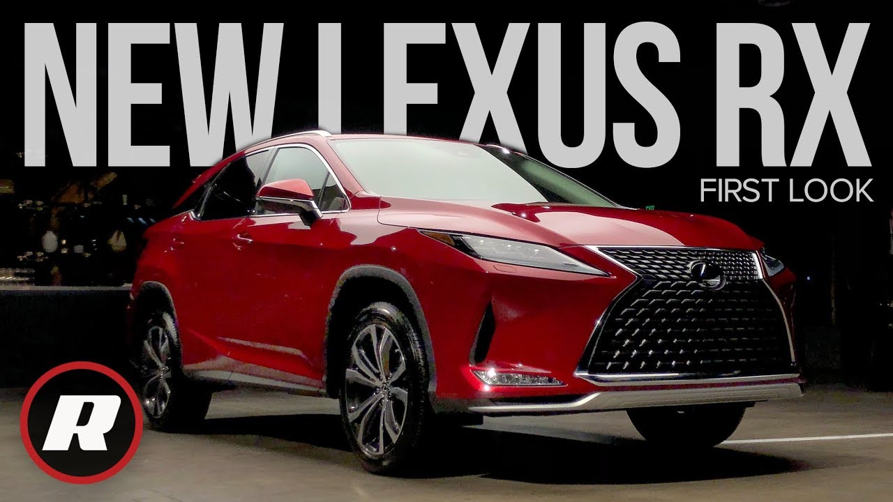 First Look 2020 Lexus Rx Ups Its Tech Game For A New Decade Youtube