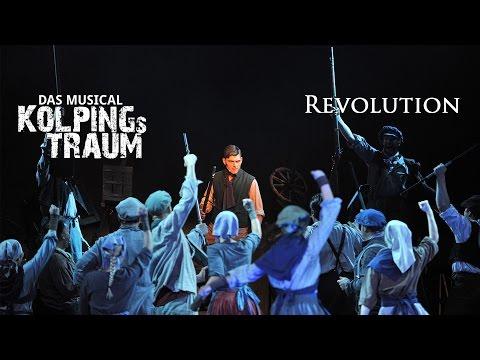 Revolution (Kolpings Traum - Das Musical)