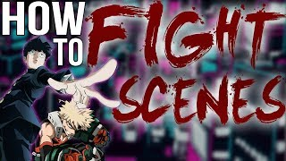 How to Write Fight Scenes(or Any Scene)