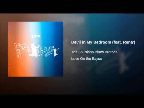 Devil in My Bedroom (feat. Rena')