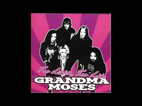 Grandma Moses - Sad Life