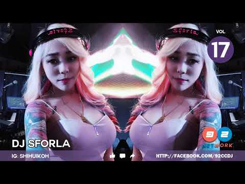 Singapore DJ SFORLA new Mandarin-Pop Mixtape (慢摇) | 92CCDJ Vol 17