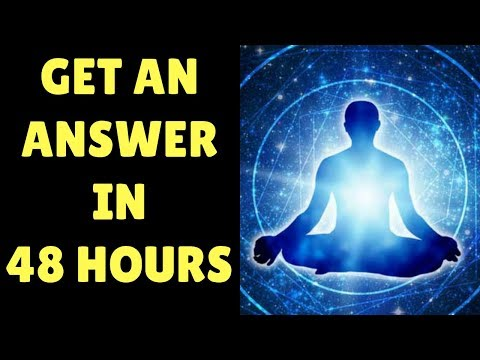 HOW TO ALIGN WITH THE UNIVERSE & RECEIVE A SIGN WITHIN 48 HOURS