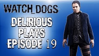 Delirious Plays Watch Dogs Ep. 19 (Going after Damien!) Last episode