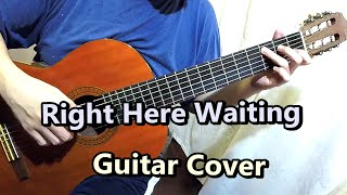 Right Here Waiting - Richard Marx (Guitar Cover)