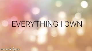 EVERYTHING I OWN | EASTSIDE BAND COVER ( LYRICS)