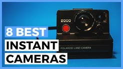 8 Best Instant Cameras in 2020 - What is the Best Polaroid Camera Right Now?