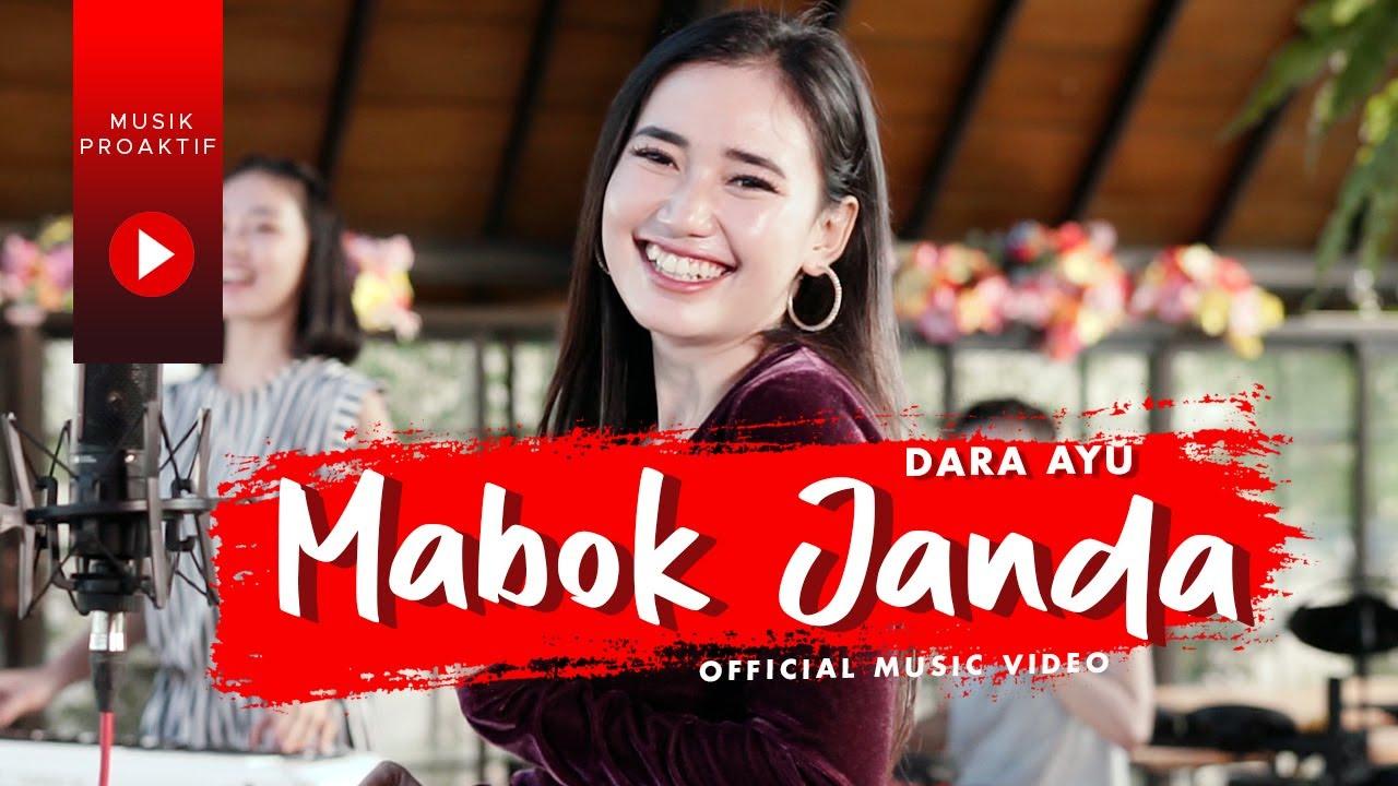 Dara Ayu - Mabok Janda (Official Music Video)