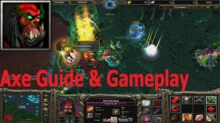 DotA 6.83d - Axe Guide & Gameplay