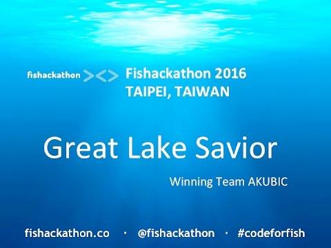 2016 Fishackathon Taipei   Great Lake Savior