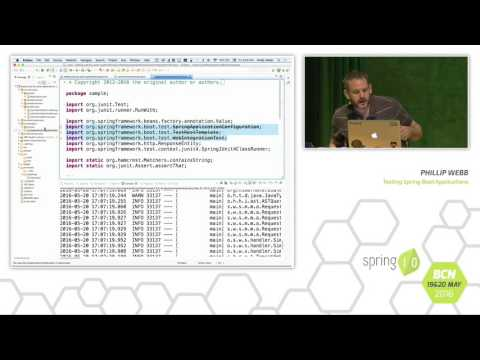 Testing Spring Boot Applications - Phil Webb @ Spring I/O 2016