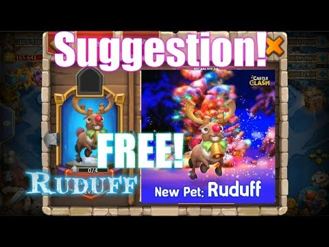Christmas Pet Ruduff FOR FREE SUGGESTION!! Castle Clash