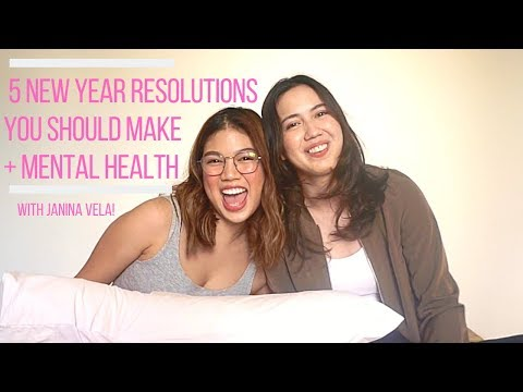 5 NEW YEAR RESOLUTIONS YOU SHOULD MAKE + Mental Health | Julz Savard and Janina Vela Mp3