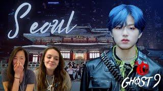 [KOR] GHOST9 'SEOUL' MV Reacti…