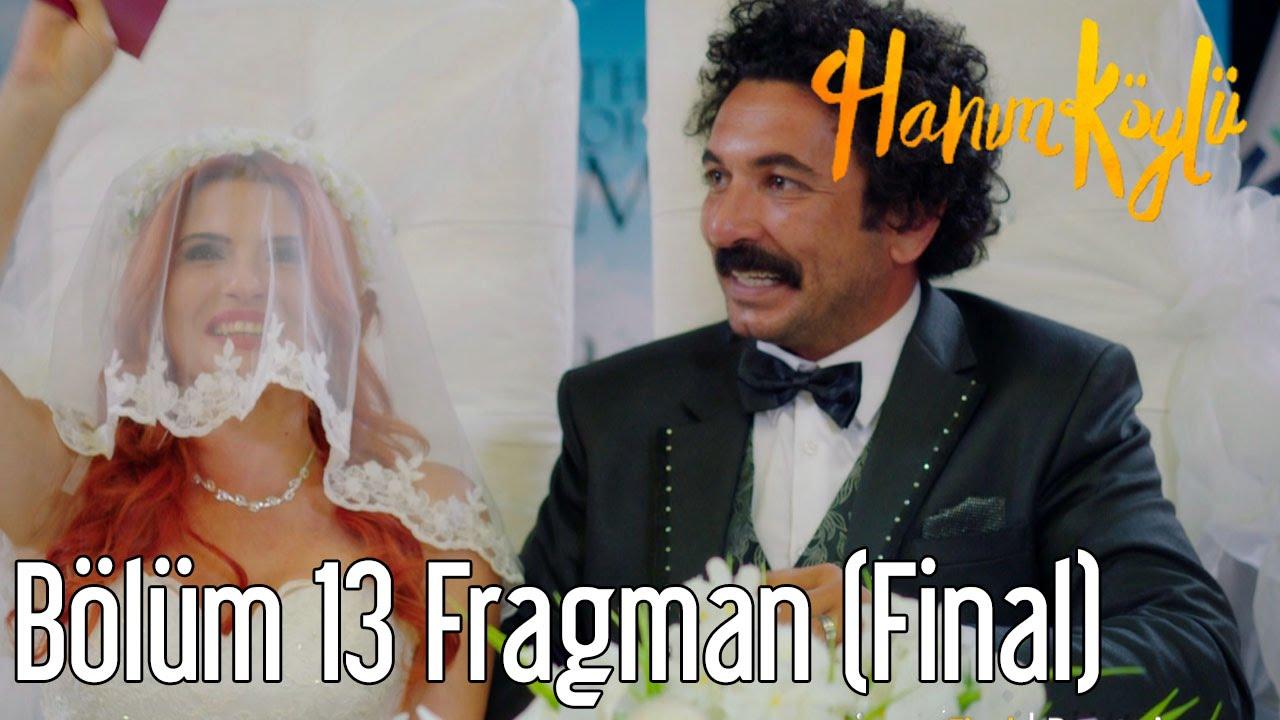 Hanım Köylü 13. Bölüm Final Fragman