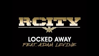 R. City - Locked Away (feat. Adam Levine) [Loop]