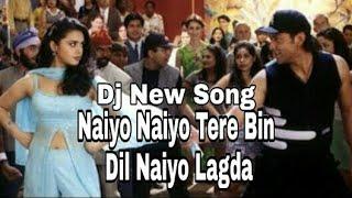 dj-new-mp3-song---o-naiyo-naiyo-tere-bin-dil-naiyo-lagda