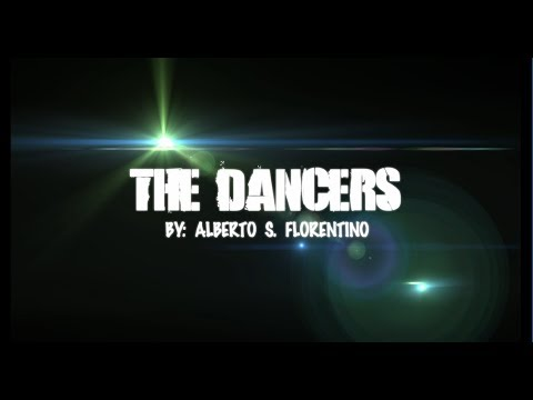 The Dancers By: Alberto S. Florentino