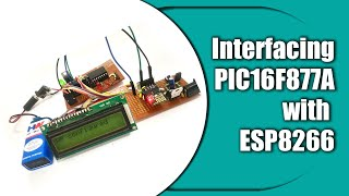 Interfacing PIC16F877A with ESP8266