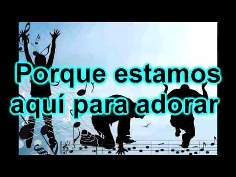 ESTAMOS AQUI PARA ADORAR-SAMUEL HERNANDEZ (con letra)