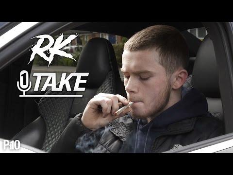 P110 - RK | @Rk.co.uk #1TAKE (PT.2)