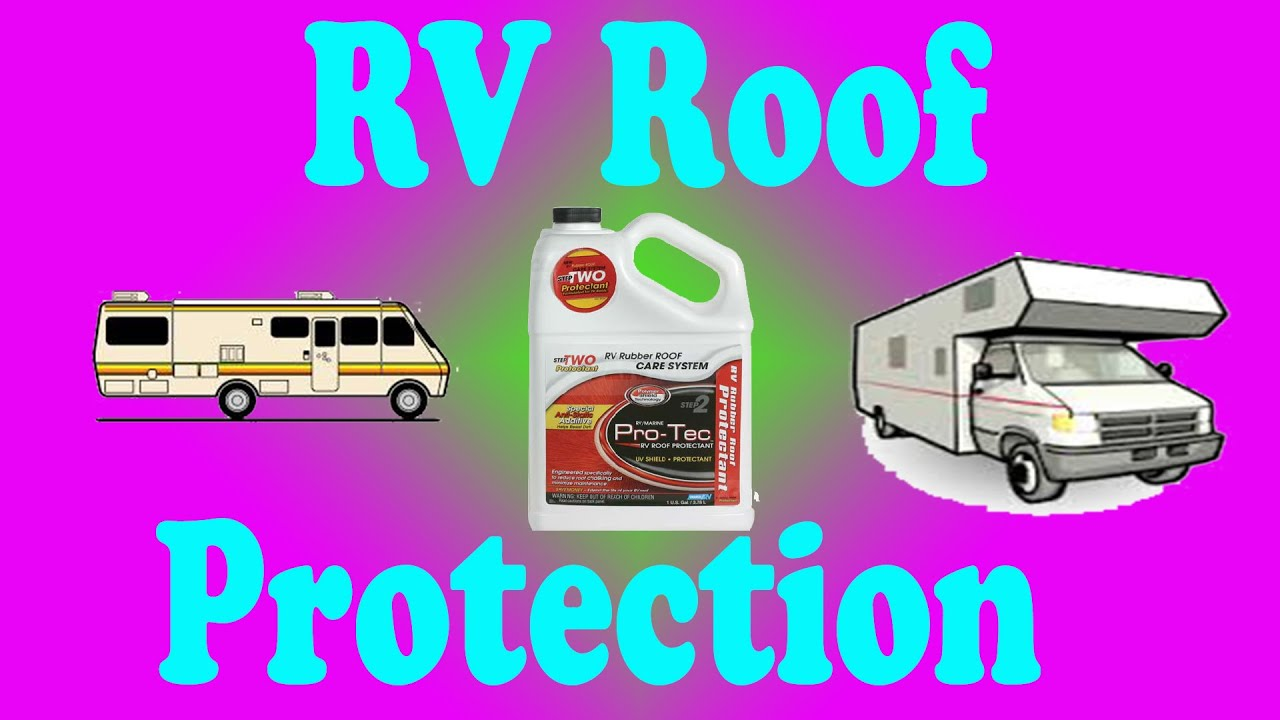 Protect Your RV Rubber Roof With Camco RV Protectant