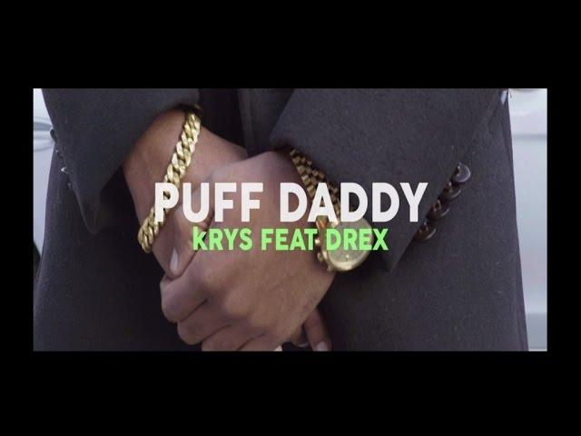 krys-puff-daddy-feat-drex-krysmusics