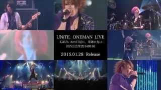 ユナイト(UNiTE.) LIVE DVD「UNiTE. ONEMAN LIVE -U&U's あの日見た、奇跡の先に- 渋谷公会堂20140816」spot