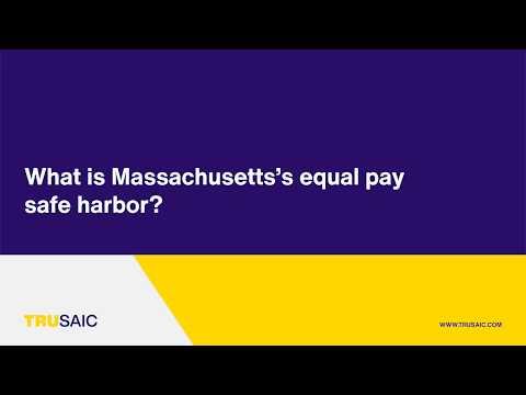 What is Massachusetts's equal pay safe harbor? - Trusaic Webinar