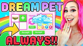 How to ALWAYS Get Your DREAM PET EVERY Trade In Roblox Adopt Me Trading ! (EASY)