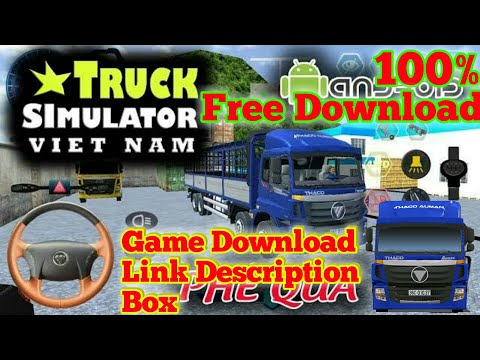 How To Download Truck Simulator Vietnam For Android Game Free Download