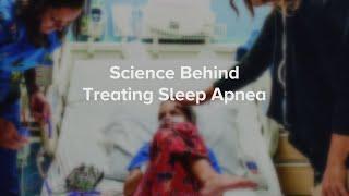 Science & Sleep Apnea    Cincinnati Children's