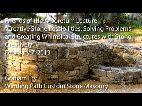 """Creative Stone Possibilities"" - Friends of the Arboretum Lecture"
