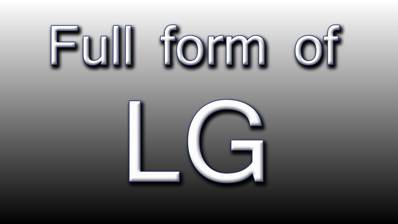 Full form of LG - YouTube